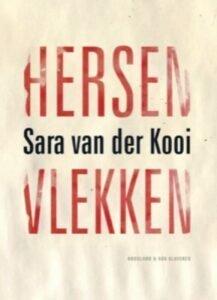 Hersenvlekken, het boek van Sara van der Kooi